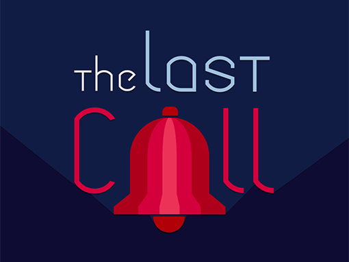 The Last Call – Motion